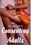Consenting Adults by J Lea Lopez