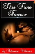 This time forever by Adrienne Williams