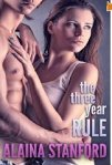 Three year Rule by Alaina Stanford