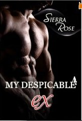 g - My Despicable Ex by Sierra Rose crp