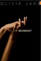 In the Moment by Olivia Jake crp