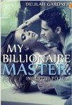 My Billionaire Master by Delilah Gardner crp