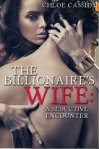 The Billionaire's Wife by Chloe Cassidy crp