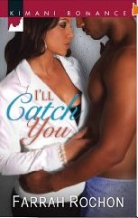 c I'll Catch You by Farra Rochon