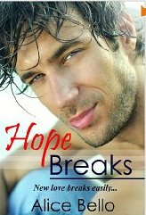 h Hope Breaks by Alice Bello