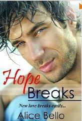 h Hope Breaks by Alice Bello