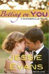 1-14 Betting on You by Jessie Evans