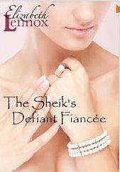 1-14 The Sheik's Defiant Fiancee by Elizabeth Lennox